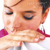 Play & Download Sara Serpa Quintet by Sara Serpa | Napster