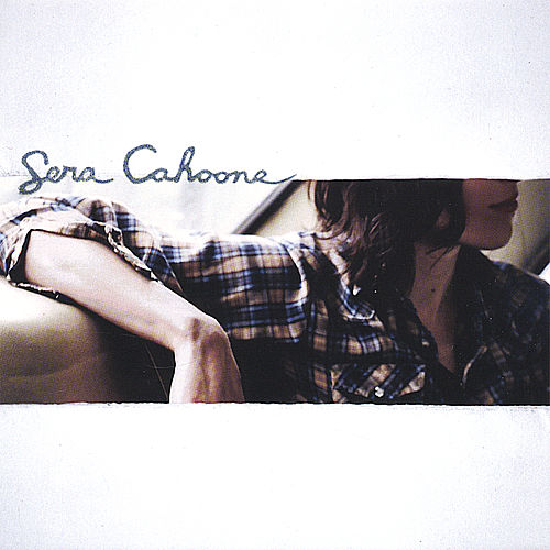 Play & Download Sera Cahoone by Sera Cahoone | Napster