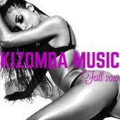 Kizomba Music Fall 2016 by Various Artists