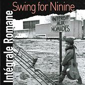 Play & Download Swing for Ninine (Intégrale Romane, vol. 1) by Romane | Napster