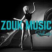 Zouk Music Fall 2016 by Various Artists