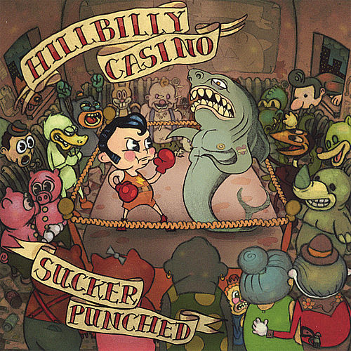 Play & Download Sucker Punched by Hillbilly Casino | Napster