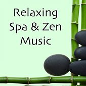 Play & Download Relaxing Spa & Zen Music by Spa Relaxation | Napster