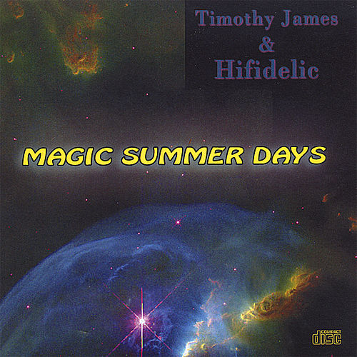 Play & Download Magic Summer Days by Timothy James | Napster