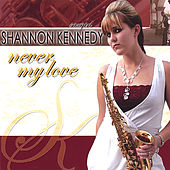 Never My Love by Shannon Kennedy