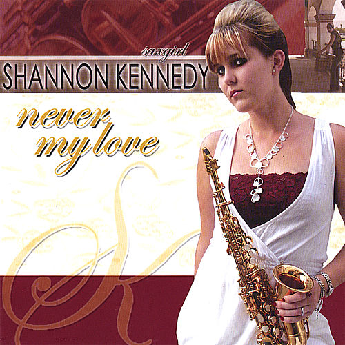 Play & Download Never My Love by Shannon Kennedy | Napster