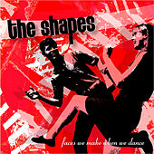 Play & Download Faces We Make When We Dance by Shapes | Napster