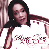 Play & Download Soul Cries by Sharon Dean | Napster