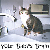 Play & Download Your Baby's Brain by Sharon | Napster