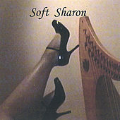 Play & Download Soft Sharon by Sharon | Napster