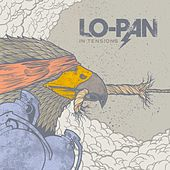 In Tensions by Lo-Pan