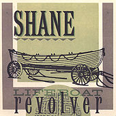 Play & Download Lifeboat Revolver by Shane | Napster