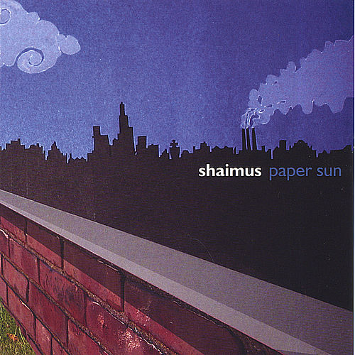 Play & Download Paper Sun by Shaimus | Napster