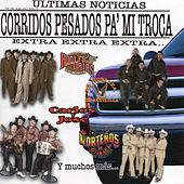 Play & Download Corridos Pesados Pa Mi Troca by Various Artists | Napster
