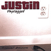 Unplugged by Justin