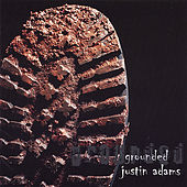 Play & Download Grounded by Justin Adams | Napster