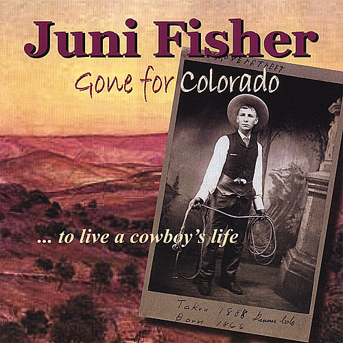 Play & Download Gone for Colorado by Juni Fisher | Napster