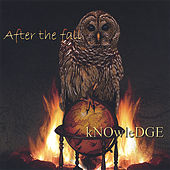 Play & Download Knowledge by After The Fall | Napster