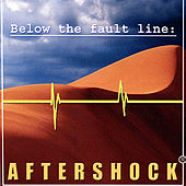 Play & Download Below the Fault Line by Aftershock | Napster
