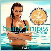 Play & Download Global Player Saint Tropez 2016, Vol. 1 (Endless Summer Lounge Collection) by Various Artists | Napster