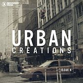 Play & Download Urban Creations (Issue 4) by Various Artists | Napster