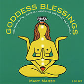 Play & Download Goddess Blessings (2 Cd Set: Goddess Mantra Chants & Daily Meditations) by Mary Marzo | Napster