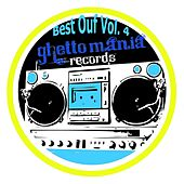 Ghettomania: Best Ouf, Vol. 4 by Various Artists