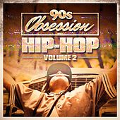 90s Obsession: Hip-Hop, Vol. 2 by Various Artists