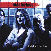 Play & Download Think of the Day by Masterlast | Napster