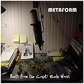Beats From the Crypt: Early Works by Metaform