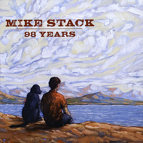 Play & Download 98 Years by Mike Stack | Napster