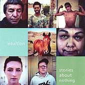 Play & Download Stories About Nothing by Intuition | Napster