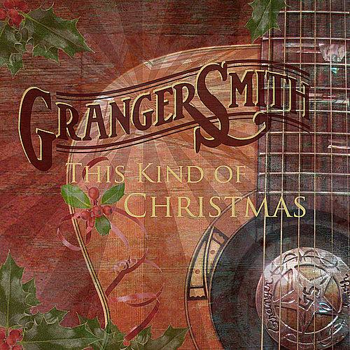 Play & Download This Kind of Christmas by Granger Smith | Napster
