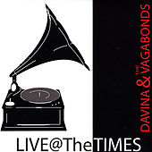 Play & Download Live At the Times by Davina and The Vagabonds | Napster