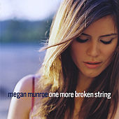 Play & Download One More Broken String by Megan Munroe | Napster