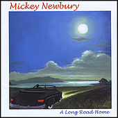 Long Road Home by Mickey Newbury