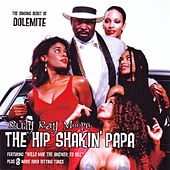 The Hip Shakin' Papa by Rudy Ray Moore