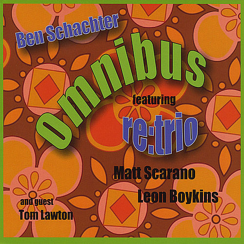 Play & Download Omnibus by Ben Schachter | Napster