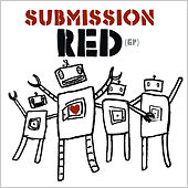 Submission Red - Ep by Submission Red