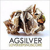 Love Keeps No Score by Ag Silver