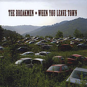 Play & Download When You Leave Town by The Breakmen | Napster
