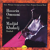 Iran, Persian Classical Music by Madjid Khaladj