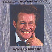 Play & Download Collecting Precious Moments by Howard Hinkley | Napster