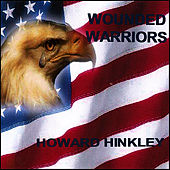 Play & Download Wounded Warriors by Howard Hinkley | Napster