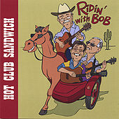 Play & Download Ridin' With Bob by Hot Club Sandwich | Napster