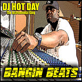 Play & Download Bangin Beats by Dj Hotday | Napster