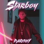 Play & Download Starboy (Parody) by Bart Baker | Napster