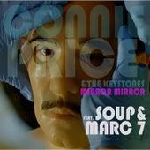 Mirror, Mirror (feat. Soup & Marc 7) by Connie Price & Keystones