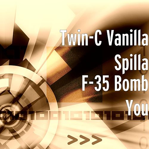 F-35 Bomb You by Twin-c Vanilla Spilla