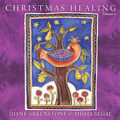 Play & Download Christmas Healing Volume Ii by Diane Arkenstone | Napster